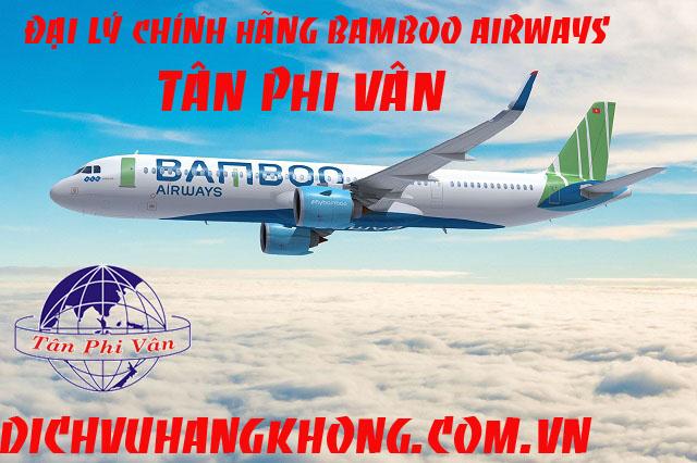 dai ly ve may bay bamboo airways