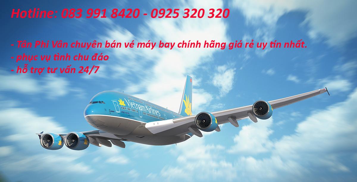 ve may bay gia re tan phivan Dịch Vụ Hàng Không