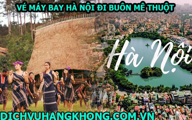 vé máy bay từ Hà Nội đi Buôn Ma Thuột